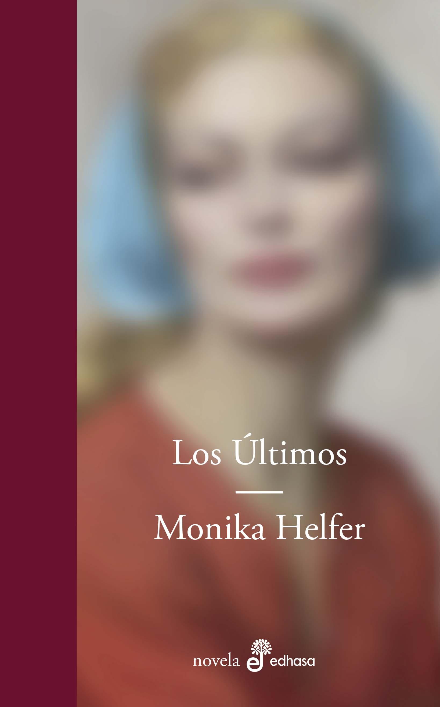 Los Últimos - Helfer Monika
