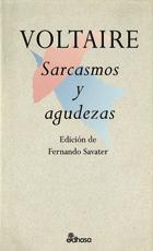 Sarcasmos y agudezas - Arouet François-Marie