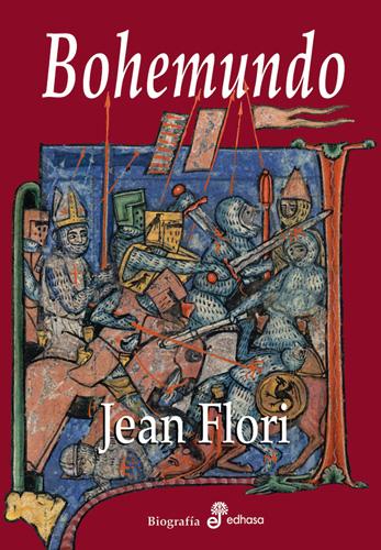 Bohemundo de Antioquía - Flori Jean