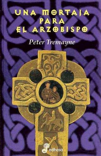 Una mortaja para el arzobispo - Tremayne Peter
