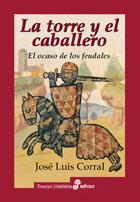 La torre y el caballero - Corral José Luis