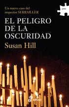 El peligro de la oscuridad - Hill Susan