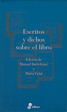 Escritos y dichos sobre el libro - Bartolome Manuel