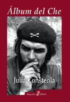 Álbum del Che - Constenla Julia