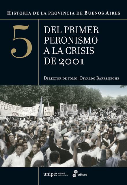 Historia de la provincia de Buenos Aires - Barreneche Osvaldo