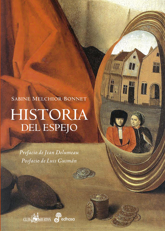Historia del espejo - Melchior-Bonnet Sabine