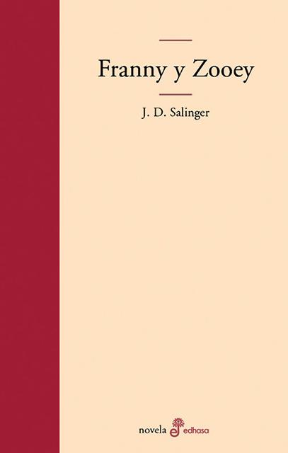 Franny y Zooey - Salinger Jerome David