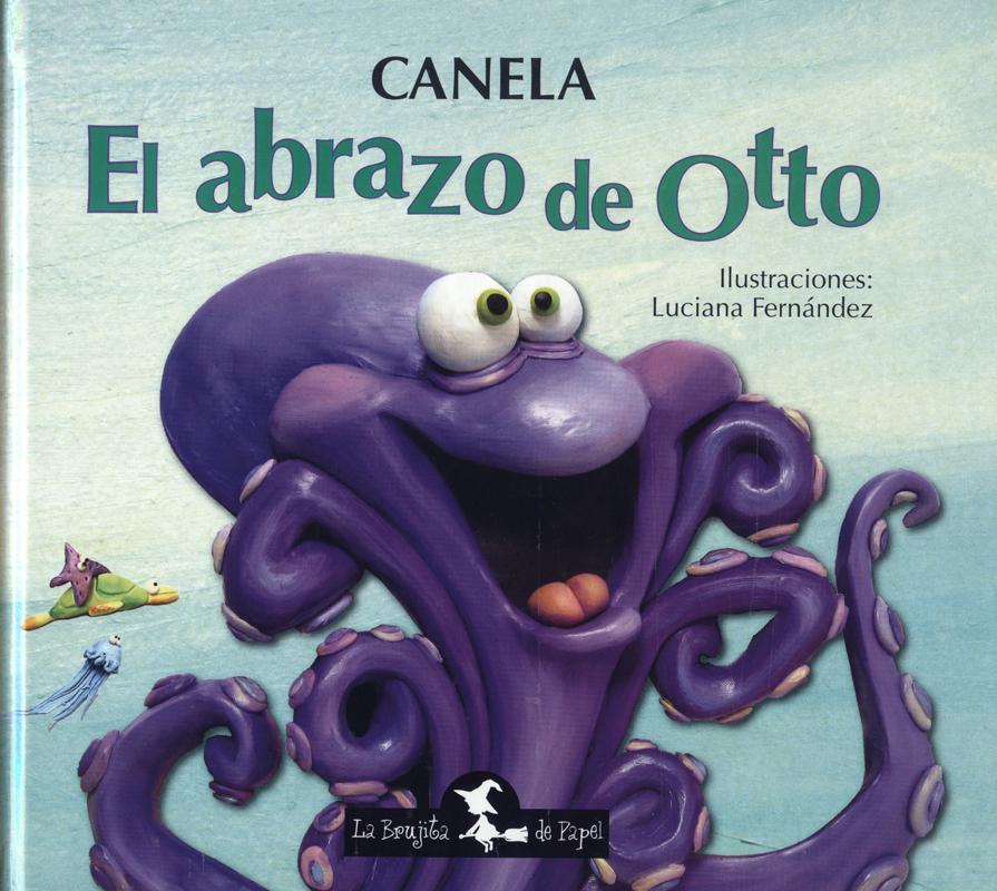 El abrazo de Otto (Rústica) -  Canela