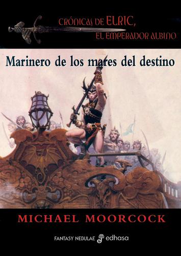 Marinero de los mares del destino - Moorcock Michael