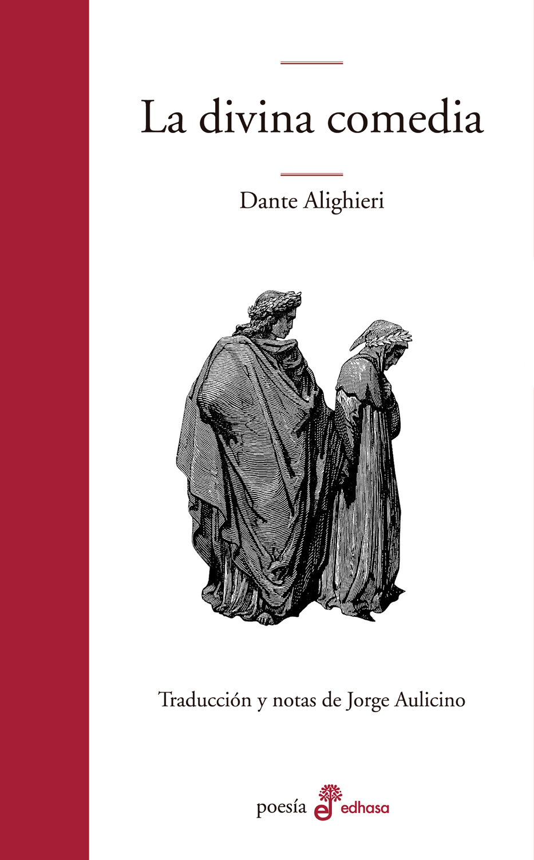 La divina comedia - Alighieri Dante
