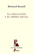 La educación y el orden social - Russell Bertrand