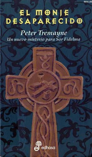 El monje desaparecido - Tremayne Peter