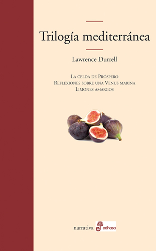 Trilogía Mediterránea - Durrell Lawrence