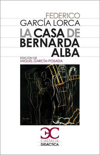 La casa de Bernarda Alba - García Lorca Federico