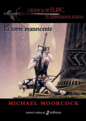 La torre evanescente - Moorcock Michael