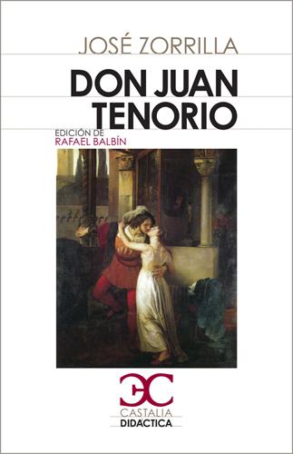 Don Juan Tenorio - Zorrilla José