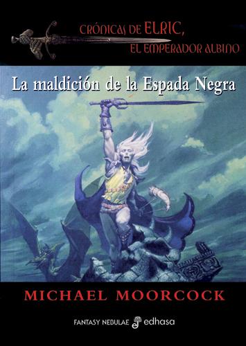 La maldicion de la espada negra - Moorcock Michael