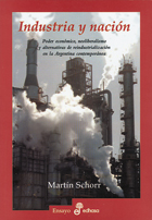 Industria y nación - Schorr Martín
