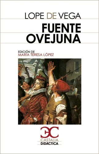 Fuente Ovejuna - de Vega Lope