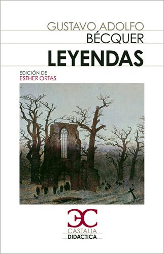 Leyendas - Bécquer Gustavo Adolfo