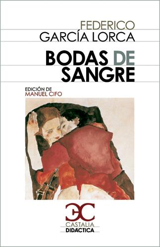 Bodas de sangre - García Lorca Federico