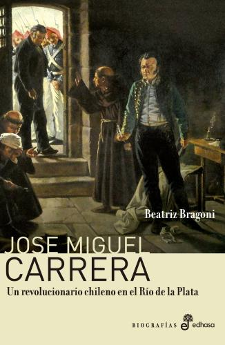 José Miguel Carrera - Bragoni Beatriz