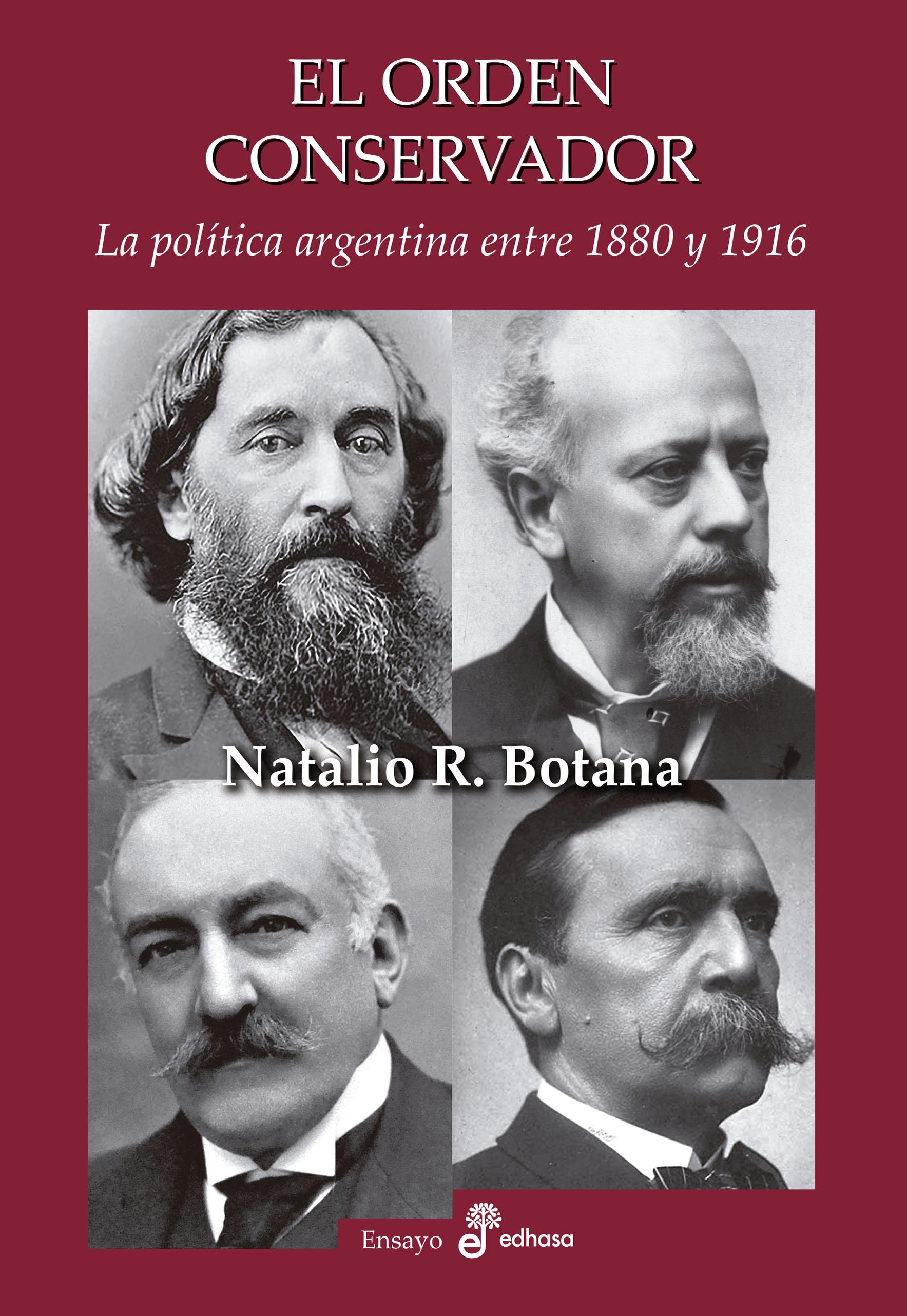 El orden conservador - Botana Natalio R.