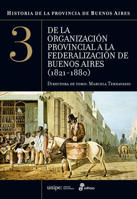 Historia de la provincia de Buenos Aires - Ternavasio Marcela