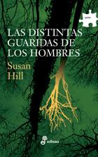 Las distintas guaridas de los hombres - Hill Susan
