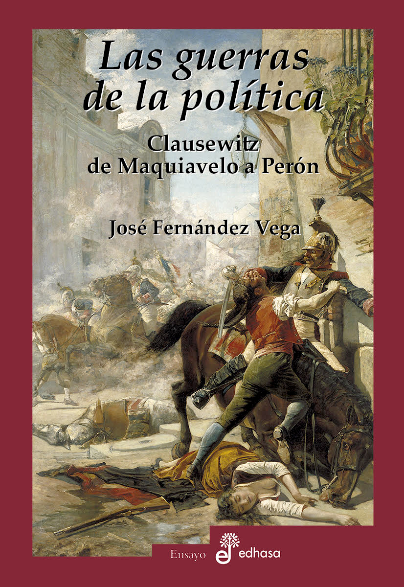 Las guerras de la política - Fernández Vega José