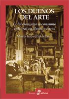 Los dueños del arte - Baldasarre María Isabel
