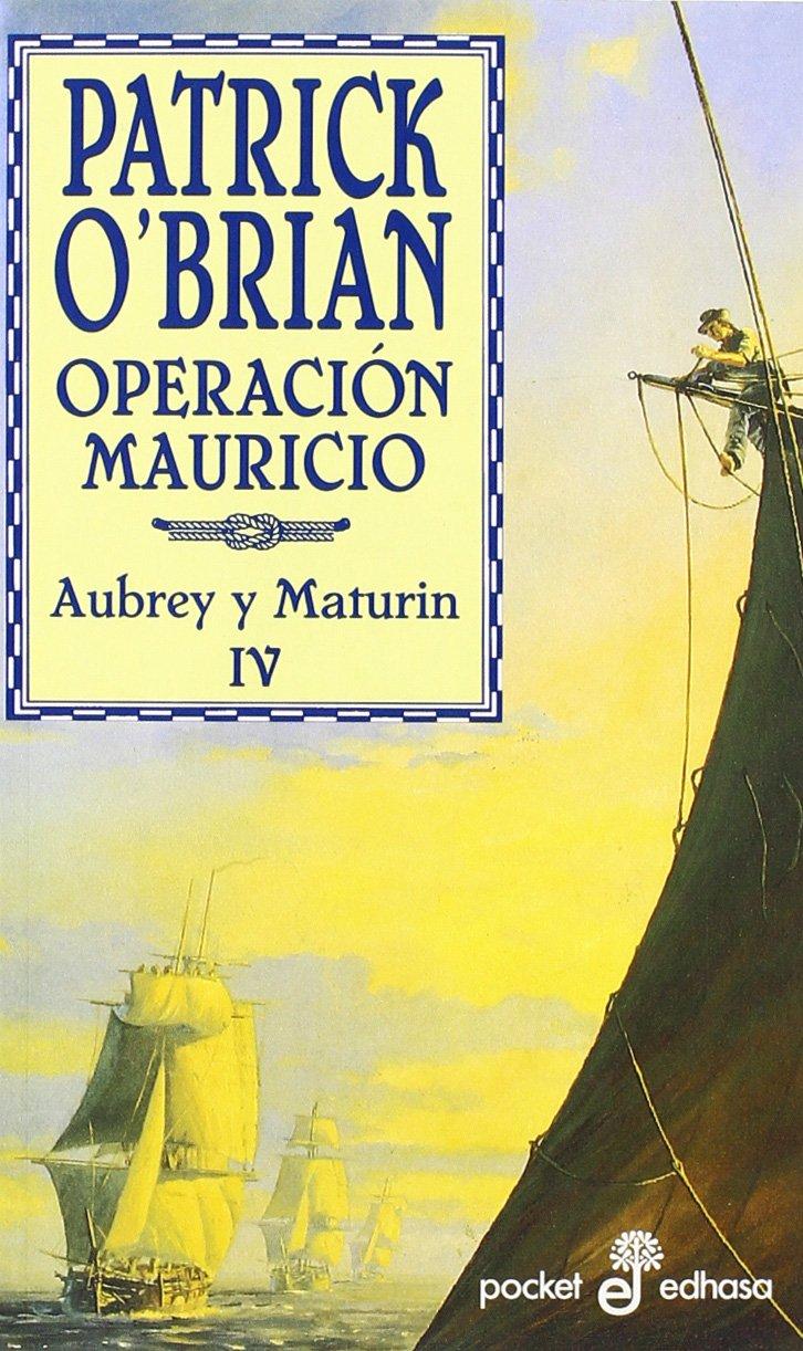 Operacion Mauricio - O'Brian Patrick