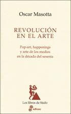 La revolución en el arte - Masotta Oscar
