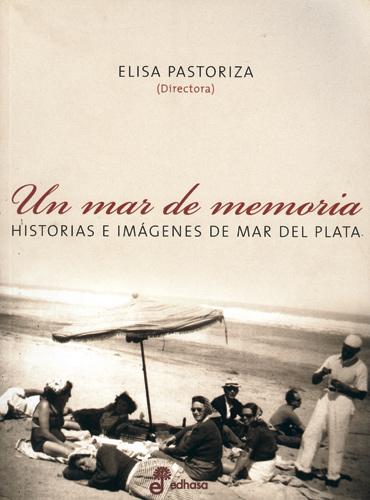 Un mar de memoria - Pastoriza Elisa