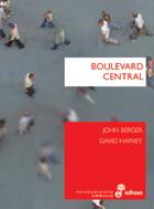 Boulevard central - Berger John