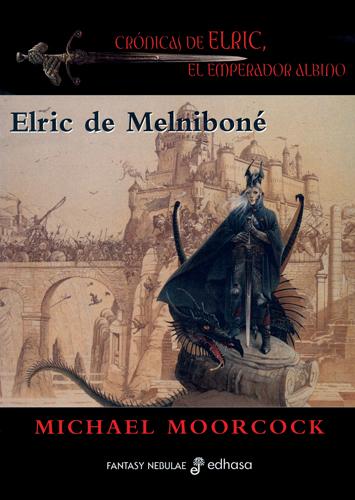 Elric de Melniboné - Moorcock Michael