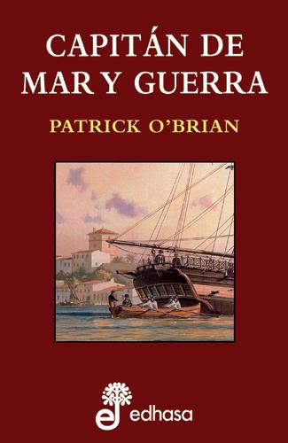 Capitán de mar y guerra - O'Brian Patrick